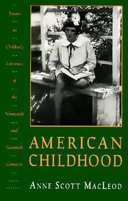 Image for American Childhood: Essays on Children's Literature of the Nineteenth and Twentieth Centuries.