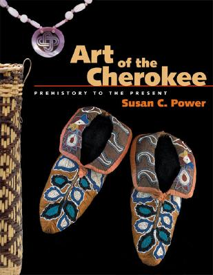 Image for Art of the Cherokee: Prehistory to the Present
