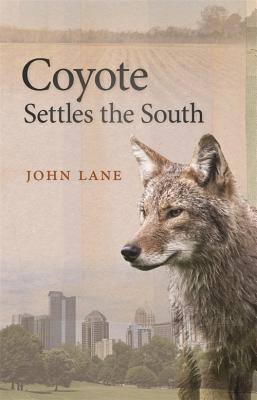 Image for COYOTE SETTLES THE SOUTH