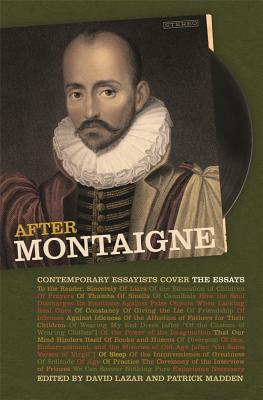 Image for After Montaigne: Contemporary Essayists Cover the Essays