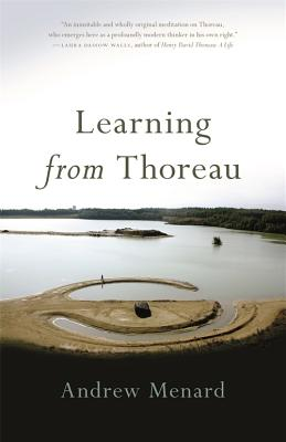 Image for Learning from Thoreau (Crux: The Georgia Series in Literary Nonfiction Ser.)