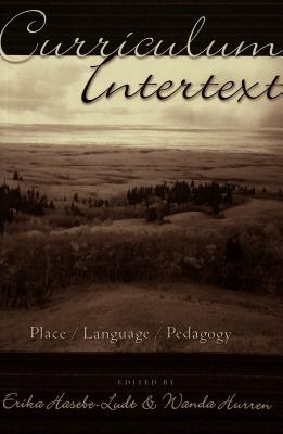 Curriculum Intertext: Place/Language/Pedagogy (Counterpoints)