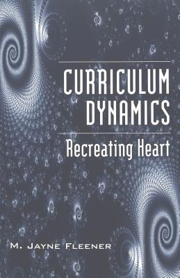 Image for Curriculum Dynamics: Recreating Heart (Counterpoints)