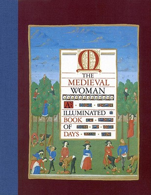 Image for Medieval Woman: Illuminated Book of Days
