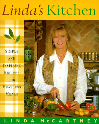 Image for Linda's Kitchen: Simple and Inspiring Recipes for Meat-Less Meals