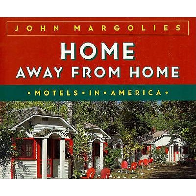 Image for Home Away from Home: Motels in America