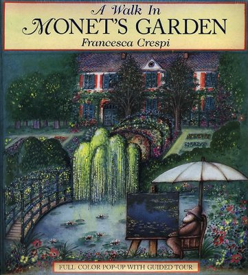 Image for A Walk in Monet's Garden: Full Color Pop-Up With Guided Tour
