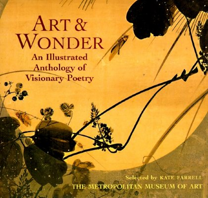 Image for Art & Wonder: An Illustrated Anthology of Visionary Poetry