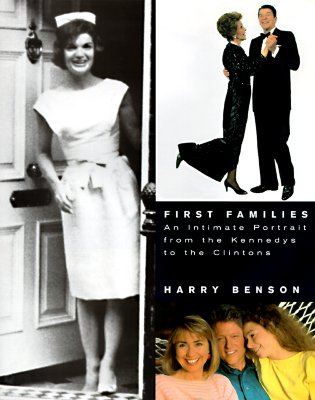 Image for First Families: An Intimate Portrait from the Kennedys to the Clintons
