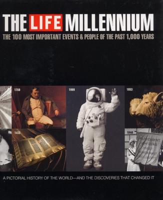 Image for Life Millennium: The 100 Most Important Events and People of the Past 1000 Years