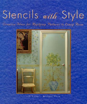 Image for Stencils with Style: Creative Ideas for Applying Patterns to Every Room
