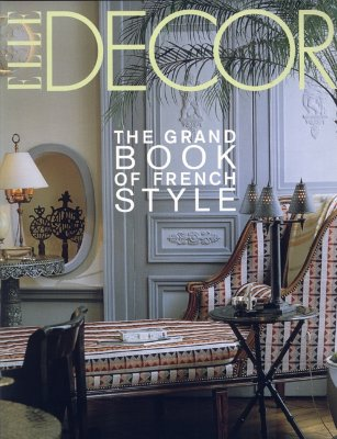 Image for Elle Decor: The Grand Book of French Style