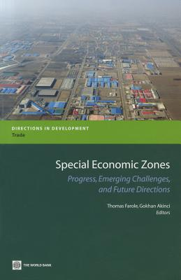 Image for Special Economic Zones: Progress, Emerging Challenges, and Future Directions (Directions in Development)
