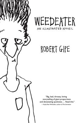 Image for WEEDEATER: AN ILLUSTRATED NOVEL