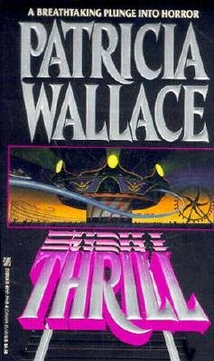 Thrill, P. Wallace