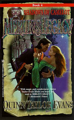 Merlin's Legacy: Shadows of Camelot (Merlin's Legacy , No 4), Quinn Taylor Evans