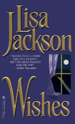 Wishes, LISA JACKSON