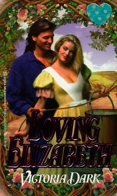 Image for Loving Elizabeth (Zebra Splendor Historical Romances)