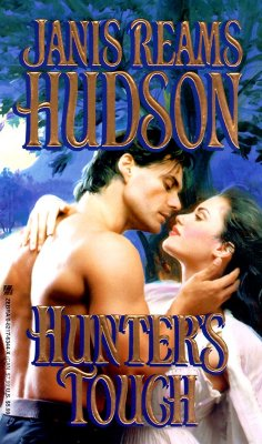 Hunter's Touch, Janis Reams Hudson