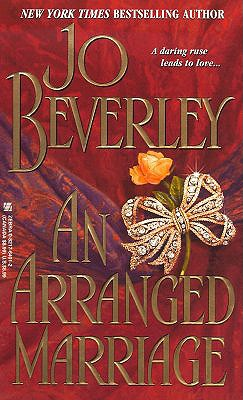 An Arranged Marriage (Zebra Historical Romance), JO BEVERLEY
