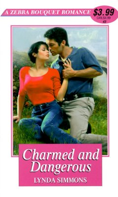 Image for Charmed And Dangerous (Zebra Bouquet Romances)