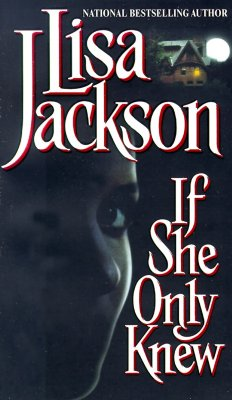 If She Only Knew, Jackson, Lisa