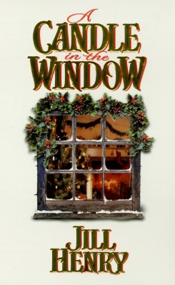 A Candle in the Window (Zebra Historical Romance), JILL HENRY