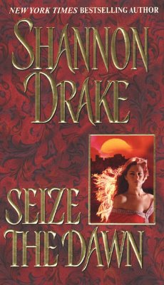 Image for Seize the Dawn (Zebra Historical Romance)
