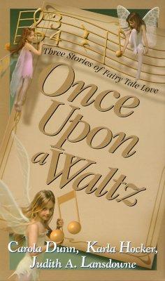 Once Upon a Waltz (Zebra Regency Romance), Carola Dunn, Karla Hocker, Judith  Lansdowne