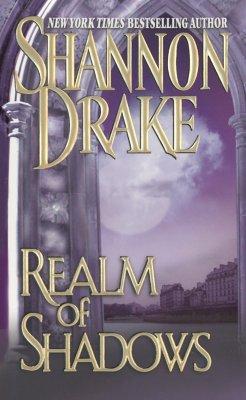 Realm of Shadows, SHANNON DRAKE