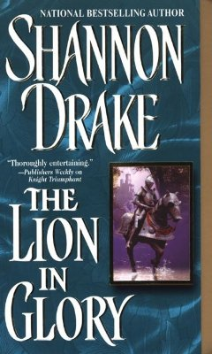 The Lion In Glory (Zebra Historical Romance), Drake, Shannon
