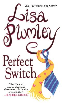 Perfect Switch, LISA PLUMLEY