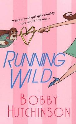 Running Wild, Bobby Hutchinson