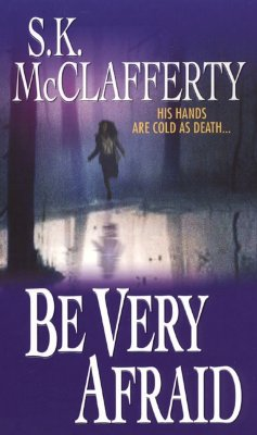 Image for Be Very Afraid (Zebra Romantic Suspense)