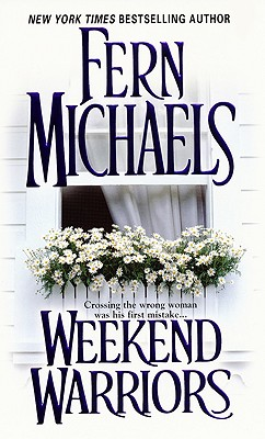 "Weekend Warriors, ""Michaels, Fern"""