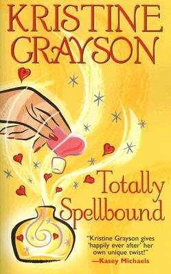 Totally Spellbound, Kristine Grayson