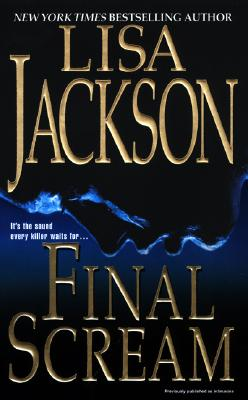 Final Scream, LISA JACKSON