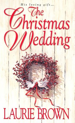 The Christmas Wedding (Zebra Historical Romance), LAURIE BROWN