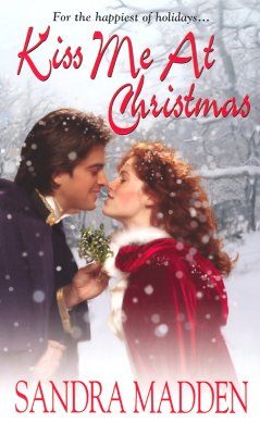Image for Kiss Me At Christmas (Zebra Historical Romance)