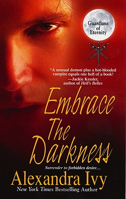 Image for Embrace The Darkness (Guardians of Eternity, Book 2)