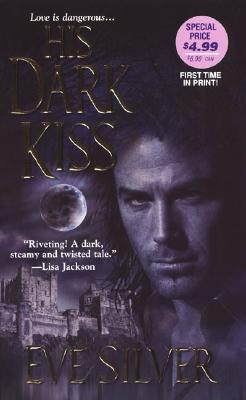 His Dark Kiss, EVE SILVER