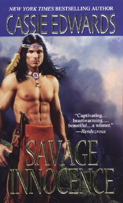 Savage Innocence, Cassie Edwards