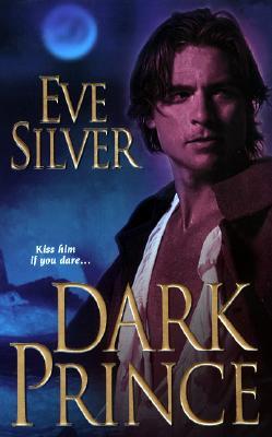 Dark Prince, Eve Silver