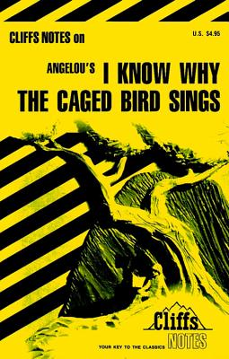 Image for I Know Why the Caged Bird Sings: Cliffs Notes