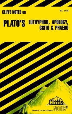Platos Euthyphro, Apology, Crito and Phaedo : Notes, CHARLES H. PATTERSON