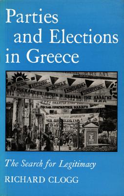 Image for Parties and Elections in Greece: The Search for Legitimacy