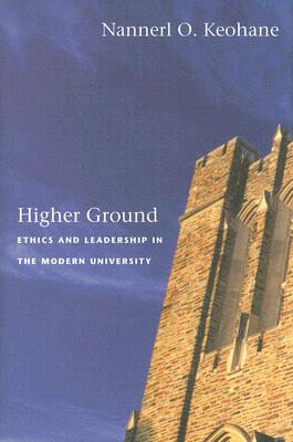 Image for Higher Ground: Ethics and Leadership in the Modern University