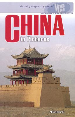 China in Pictures (Visual Geography Series), Behnke, Alison