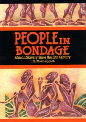 Image for People in Bondage: African Slavery in the Modern Era