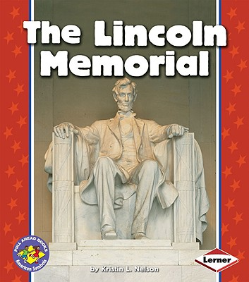 Image for The Lincoln Memorial (Pull Ahead Books ? American Symbols)